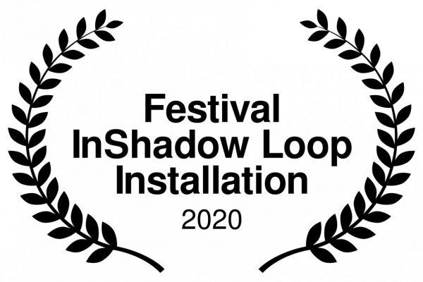 Festival InShadow Loop Installation - 2020